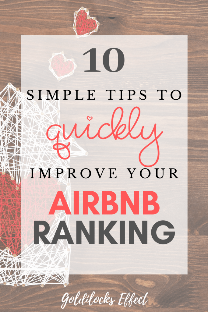 10 Simple Tips to Improve your Airbnb Ranking - Goldilocks Effect