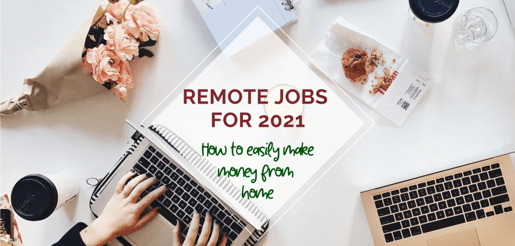 Remote Jobs - Work from Home 2021