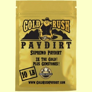 SUPREMO PAYDIRT!  3X the Gold + Gems such as rubies and sapphires.  10 lbs, free ship!