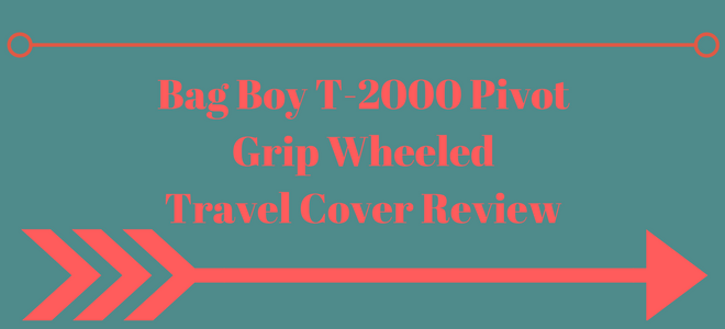 Bag Boy T-2000 Review