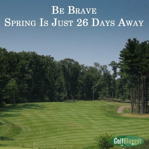 Just 26 Days Until Spring