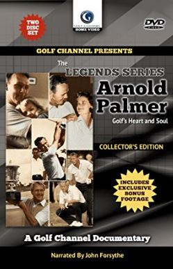 Arnold Palmer: Golf's Heart and Soul