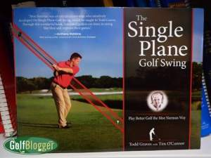 The Single Plane Golf Swing: Play Better Golf The Moe Norman Way.