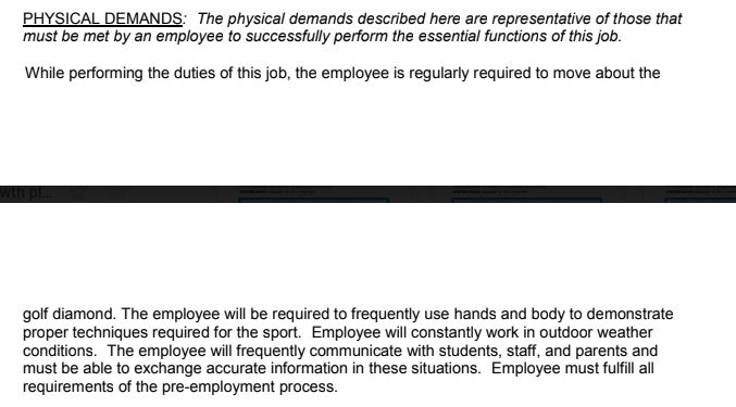 """""""While performing the duties of this job, the employee is regularly required to move about the golf diamond."""""""