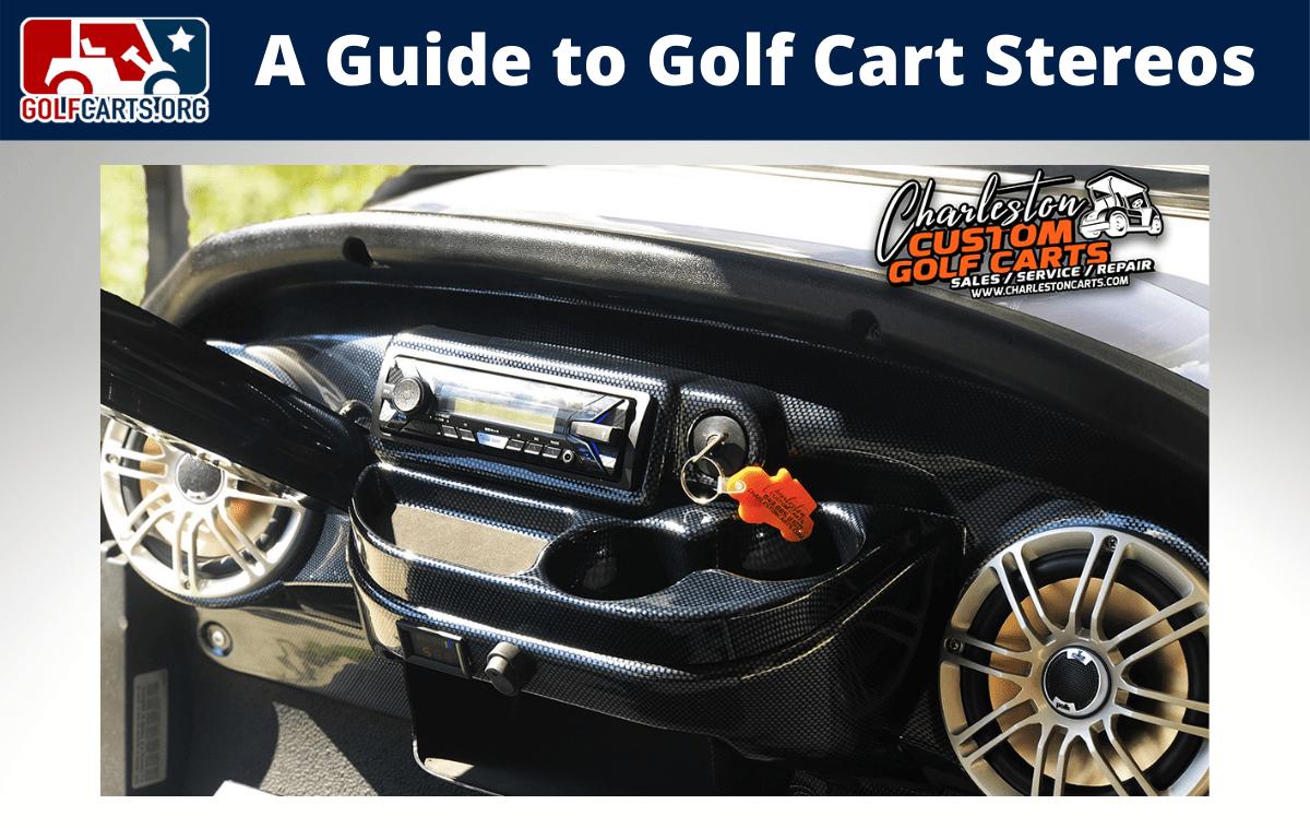 Golf Cart Stereo Guide