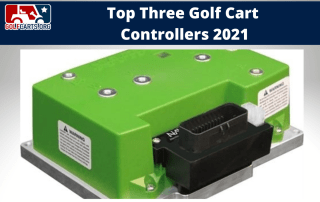 Best Golf Cart Controllers