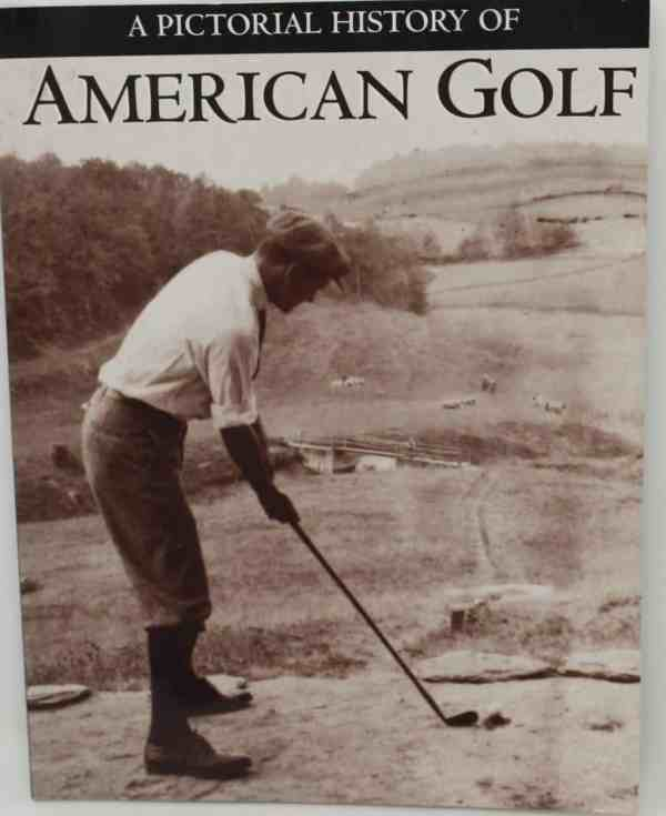 Pictorial History of American Golf