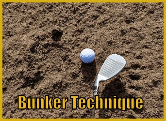 Bunker Technique