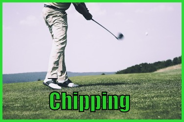 Chipping