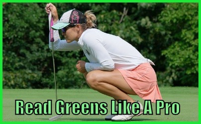 Read Greens Like A Pro