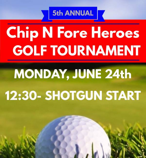Chip N Fore Heroes Golf Tournament