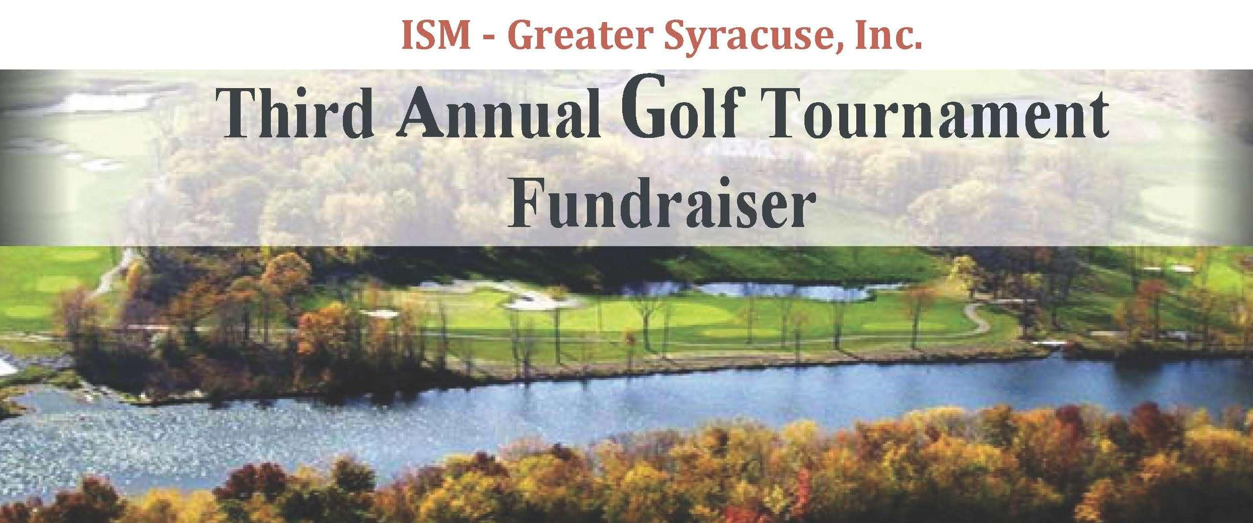 ISM Greater Syracuse 3rd Annual Fundraiser Golf Tournament