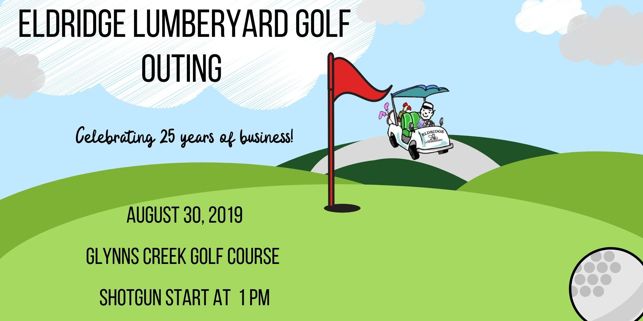 Eldridge Lumberyard Golf Outing: Celebrating 25 Years of Business!