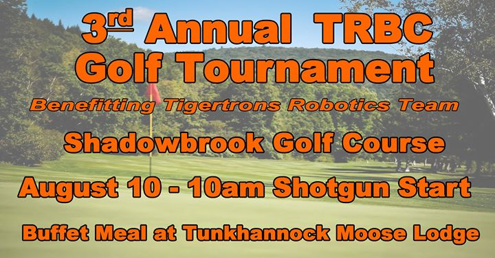 3rd Annual TRBC Golf Tournament Benefiting Tigertrons Robotics