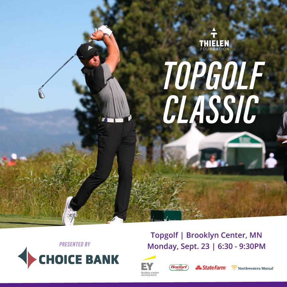 Thielen Foundation Topgolf Classic Presented by Choice Bank