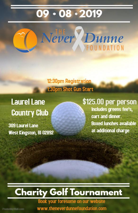 The Never Dunne Foundation 2nd Annual Charity Golf Tournament
