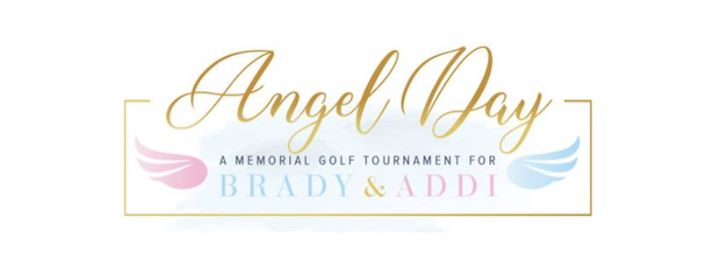 Angel Day: A Memorial Golf Tournament for Brady & Addi