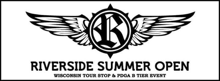 Riverside Summer Open Wisconsin Tour Stop PDGA B Tier
