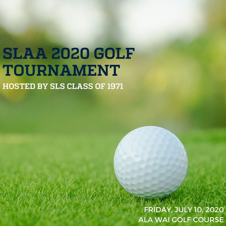 SLAA 2020 Golf Tournament hosted by SLS Class of 1971