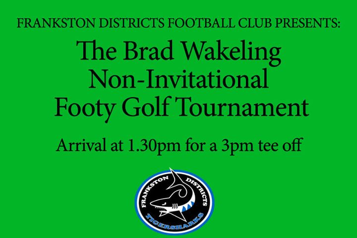The Brad Wakeling Non-invitational Footy Golf Tournament