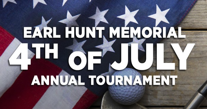Earl Hunt Memorial 4th of July Annual Tournament!