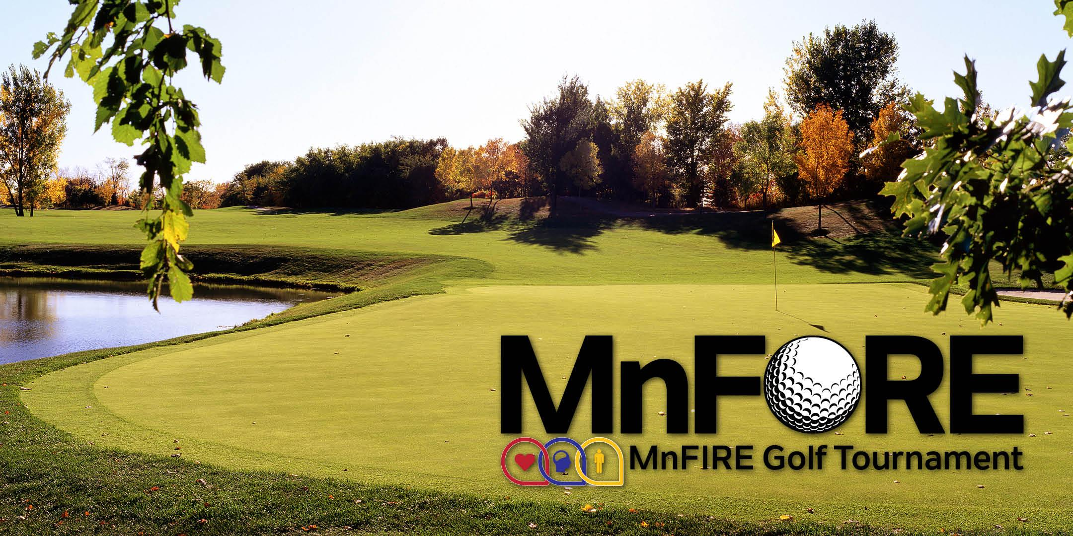 MnFORE: 2nd Annual MnFIRE Golf Tournament