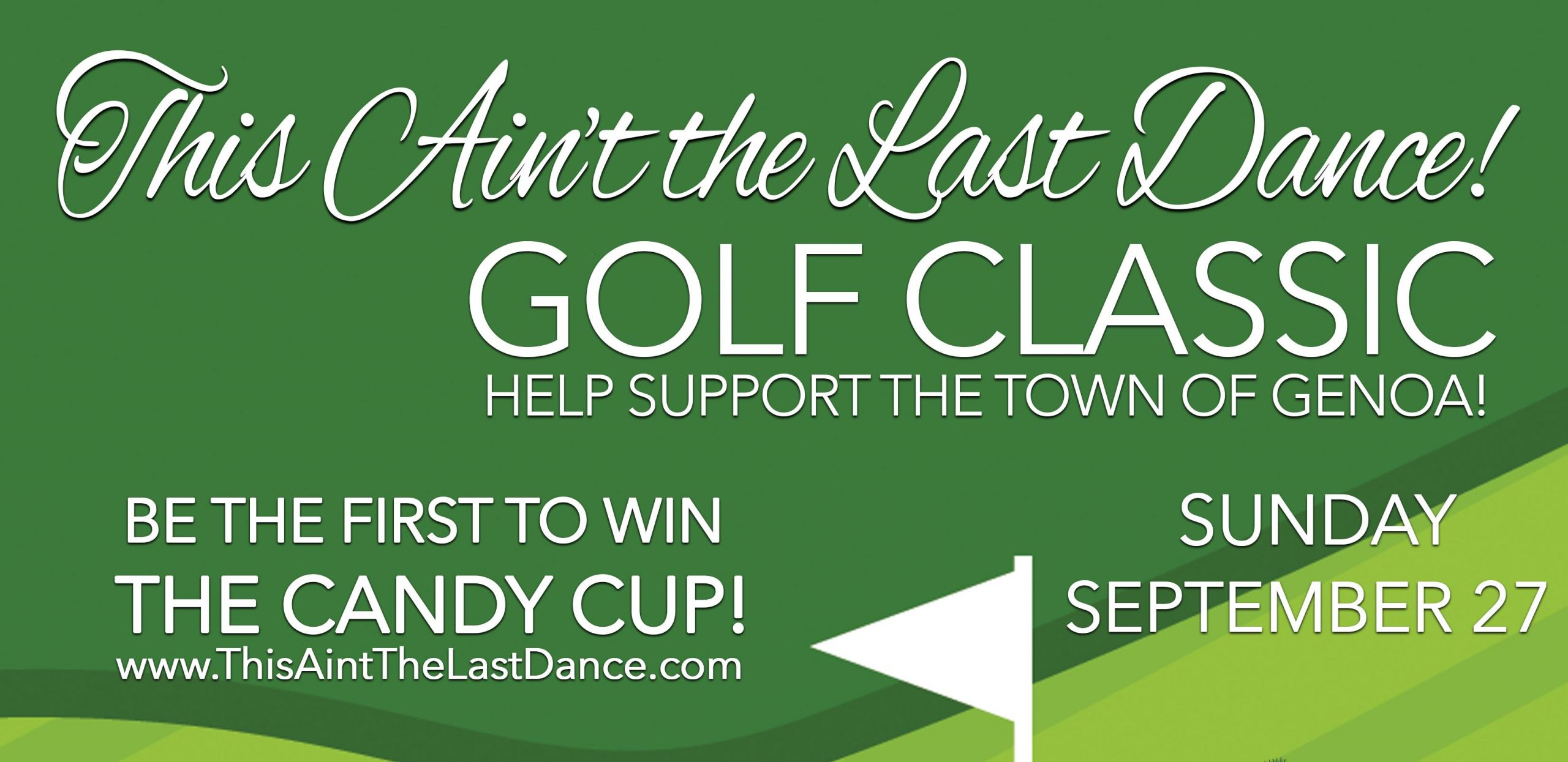 This Ain't the Last Dance - Golf Classic