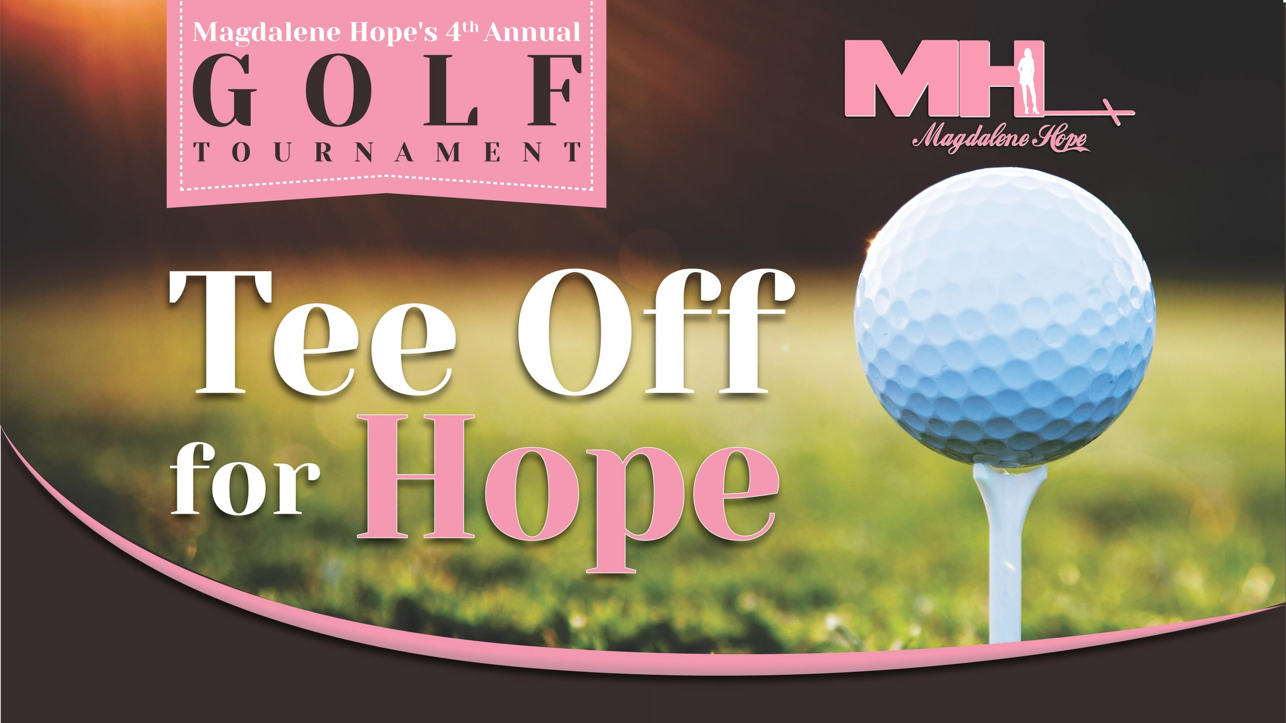 Magdalene Hope's 4th Annual 'Tee Off For Hope' Golf Tournament