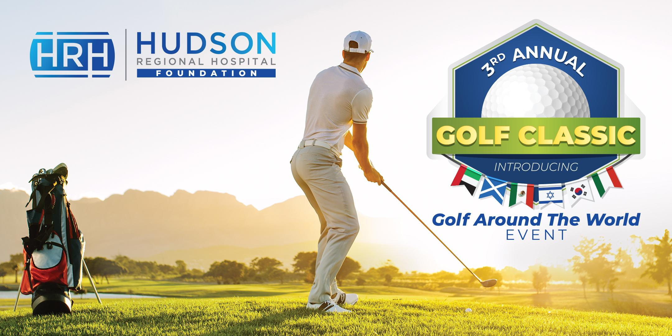 3rd Annual Hudson Regional Hospital Foundation Golf Classic