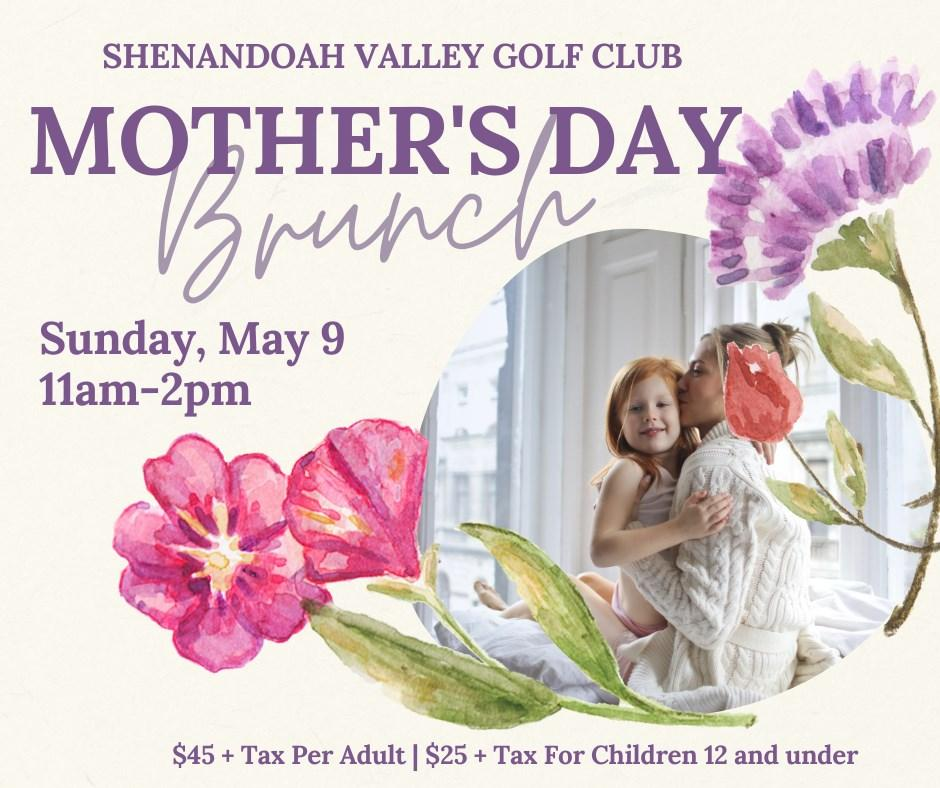 Shenandoah Valley Golf Club Mother's Day Brunch