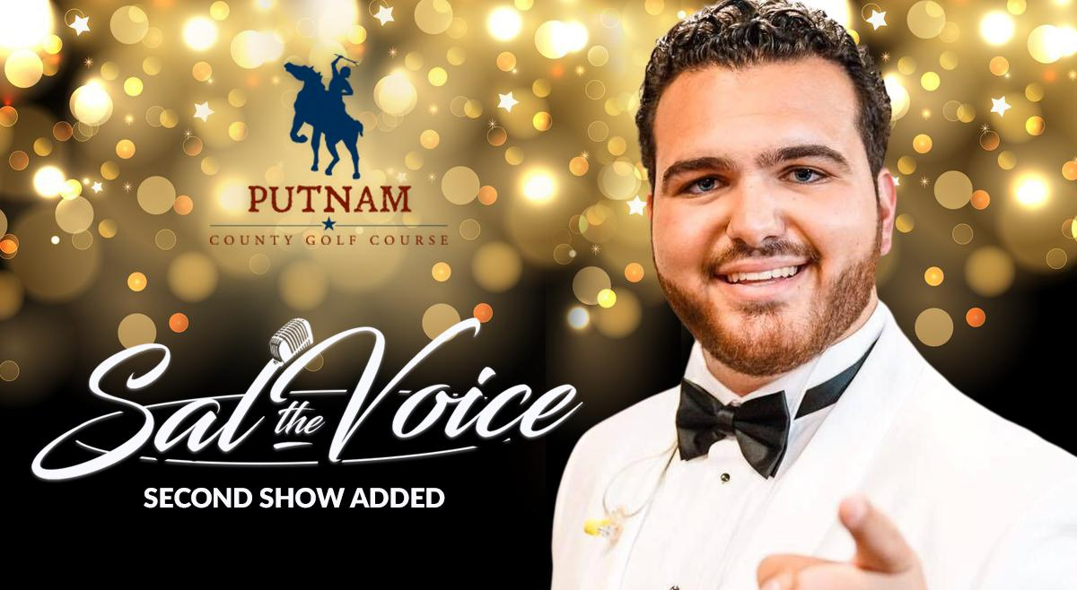 """Sal """"The Voice"""" LIVE at Putnam County Golf Course - 2nd Show Added"""