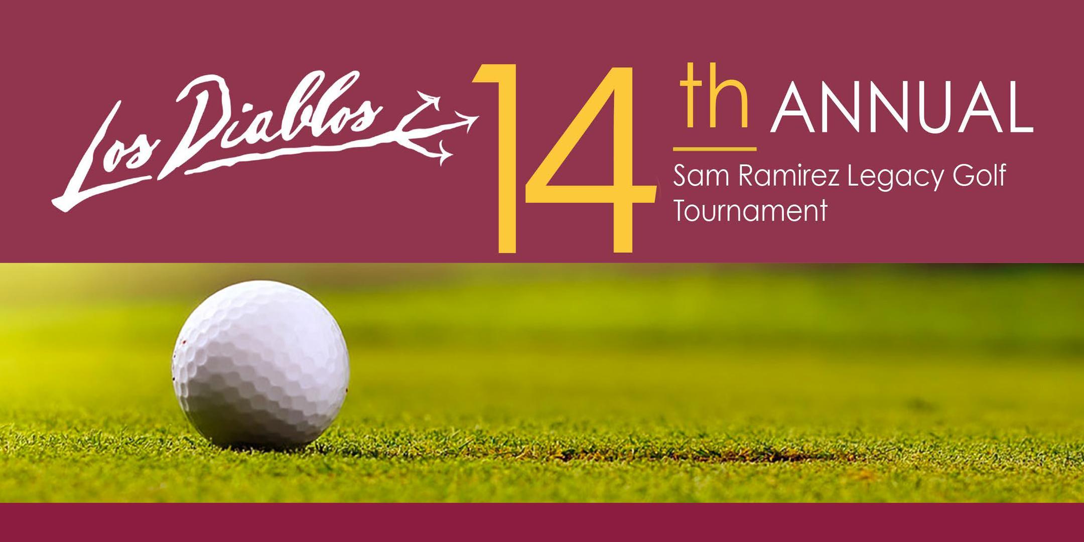 Los Diablos 14th Annual Sam Ramirez Legacy Golf Tournament