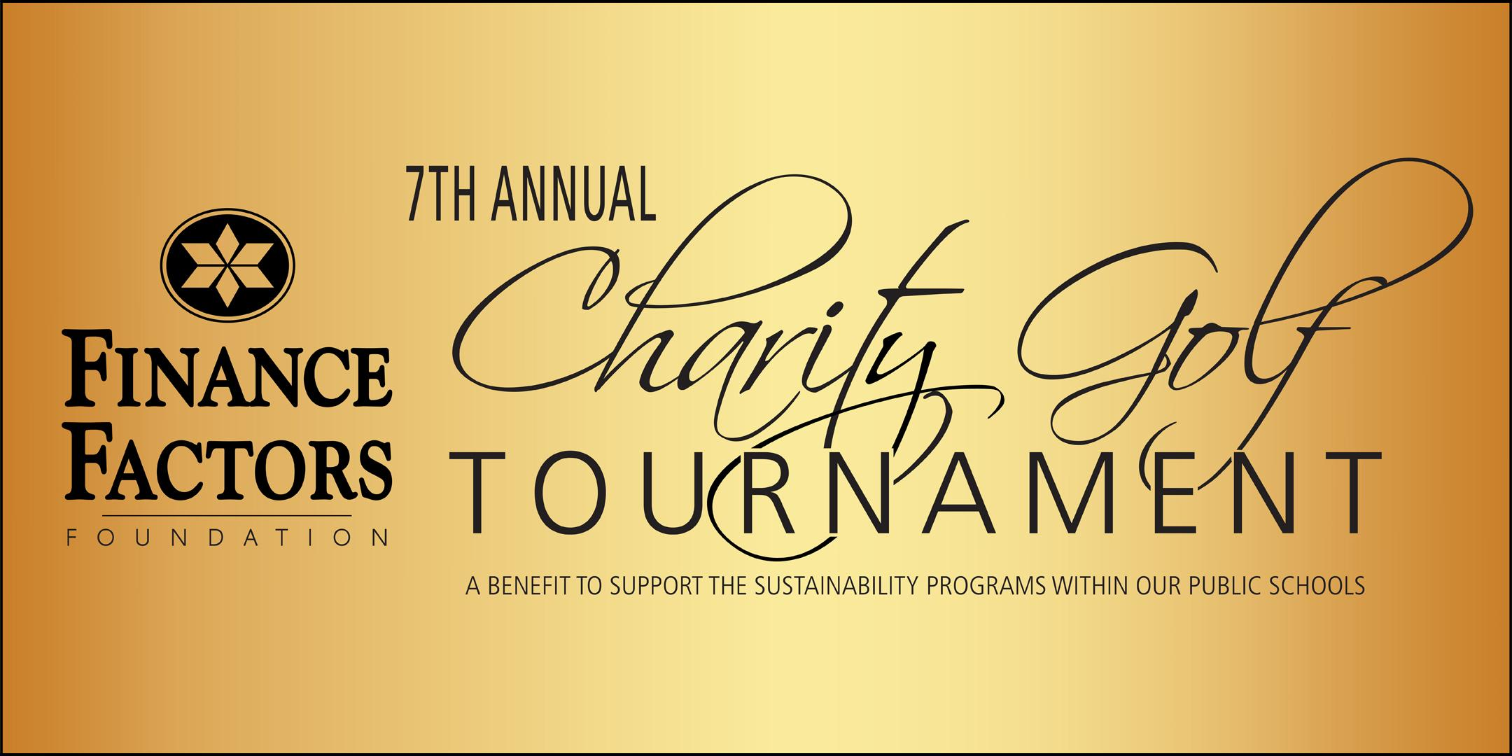 Finance Factors Foundation 7th Annual Charity Golf Tournament