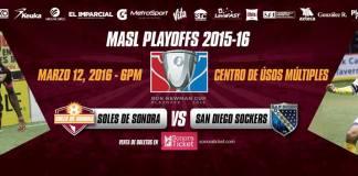 MASL PLAYOFFS: San Diego at Soles de Sonora MASL arena soccer Mar 12th 7:05pm MST