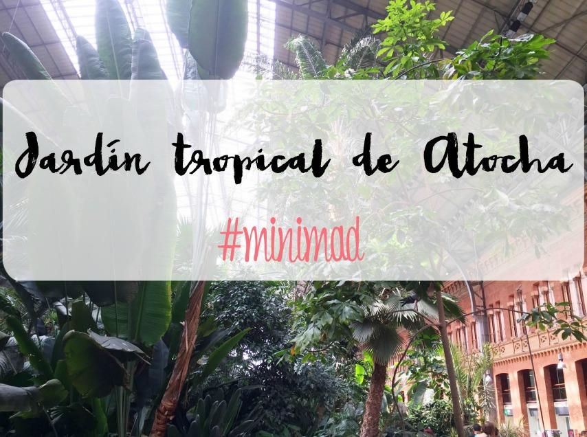 estación-Atocha-jardin-tropical-madrid-con-niños