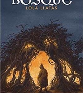 Bosque, Lola Llatas