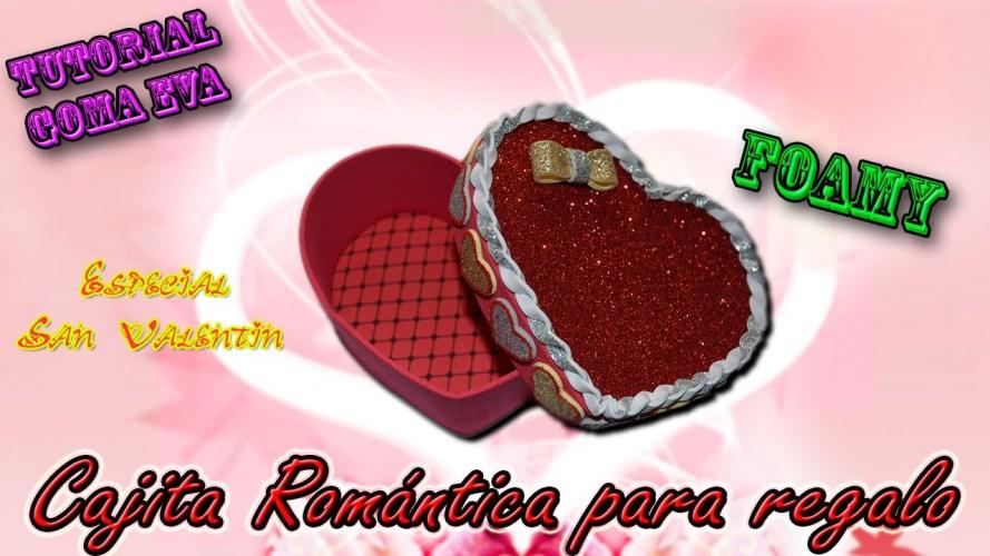 Caja de goma eva en forma de corazon para San Valentin