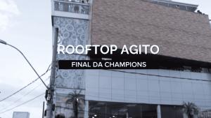 Capa Vídeo Rooftop Agito - Capa Vídeo Rooftop Agito