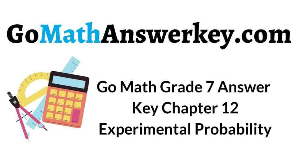 go-math-grade-7-answer-key-chapter-12-experimental-probability