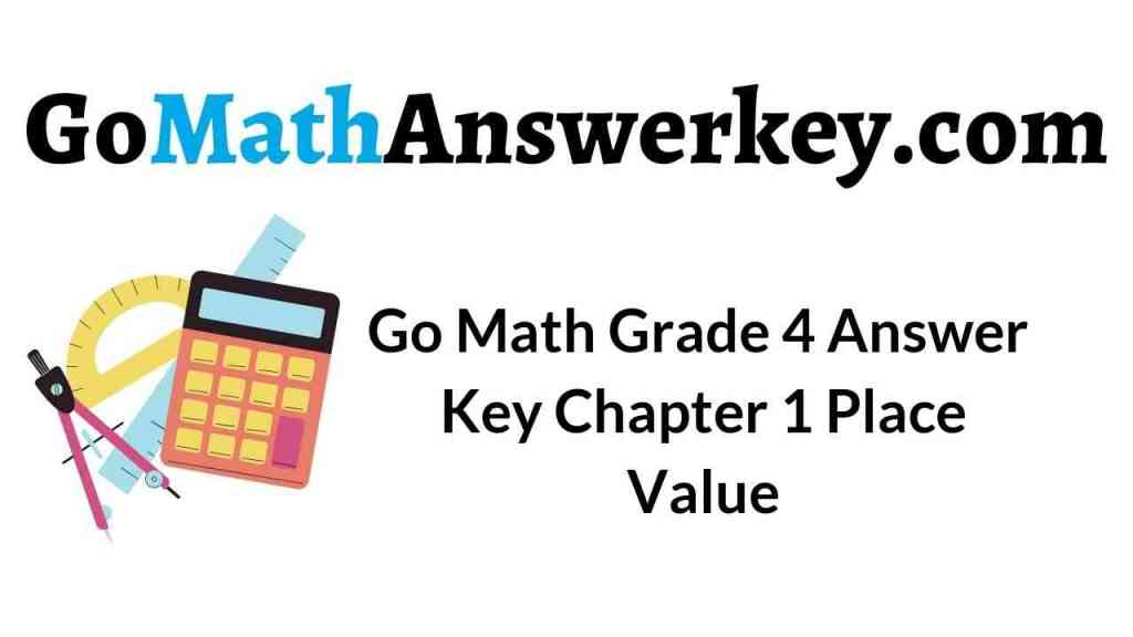 go-math-grade-4-answer-key-chapter-1-place-value