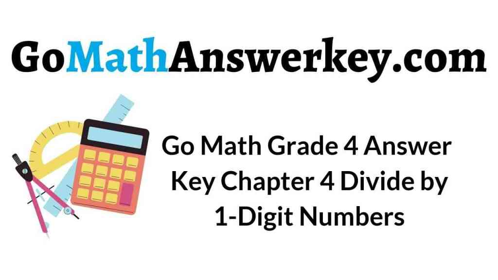 go-math-grade-4-answer-key-chapter-4-divide-by-1-digit-numbers