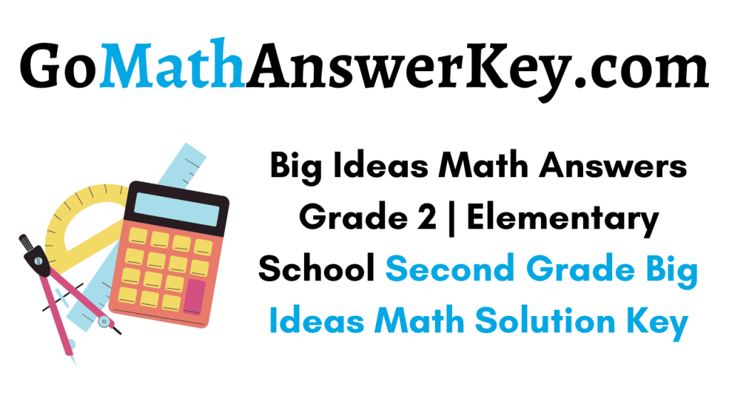 Big Ideas Math Answers Grade 2