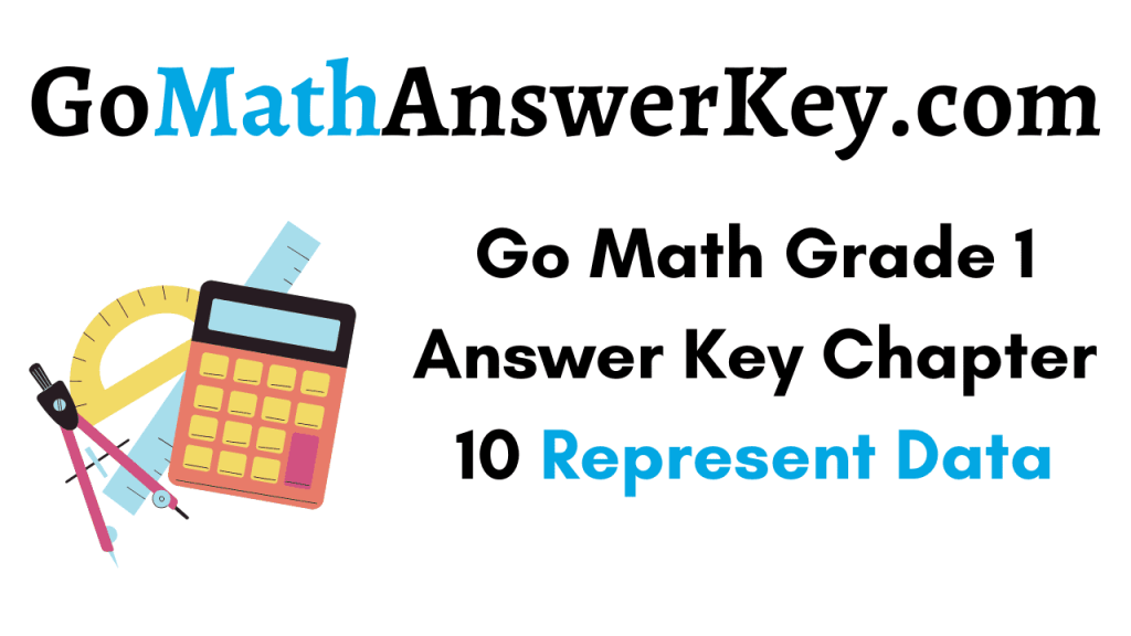 Go Math Grade 1 Answer Key Chapter 10