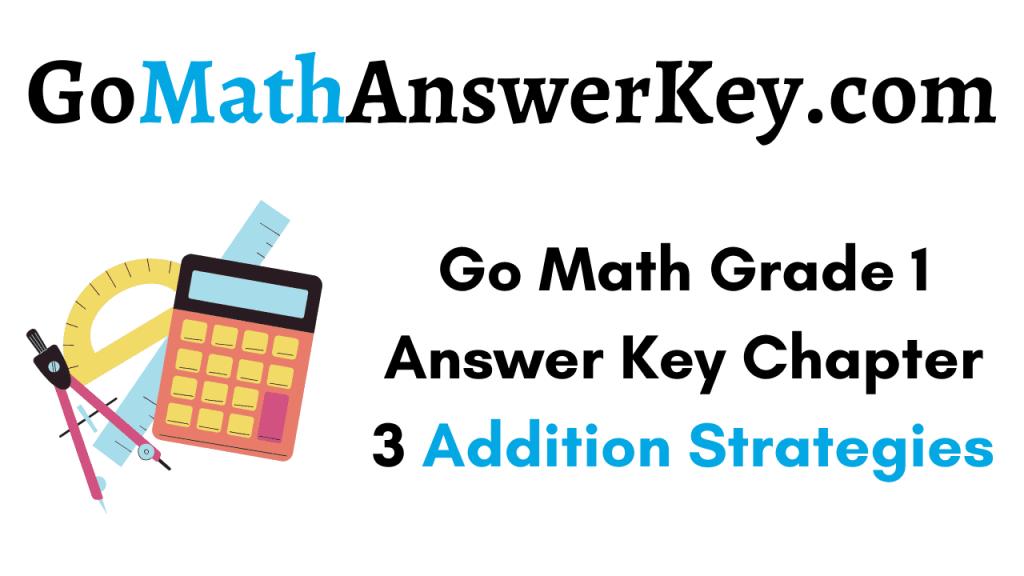 Go Math Grade 1 Answer Key Chapter 3