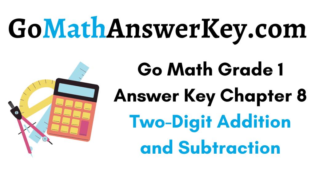 Go Math Grade 1 Answer Key Chapter 8