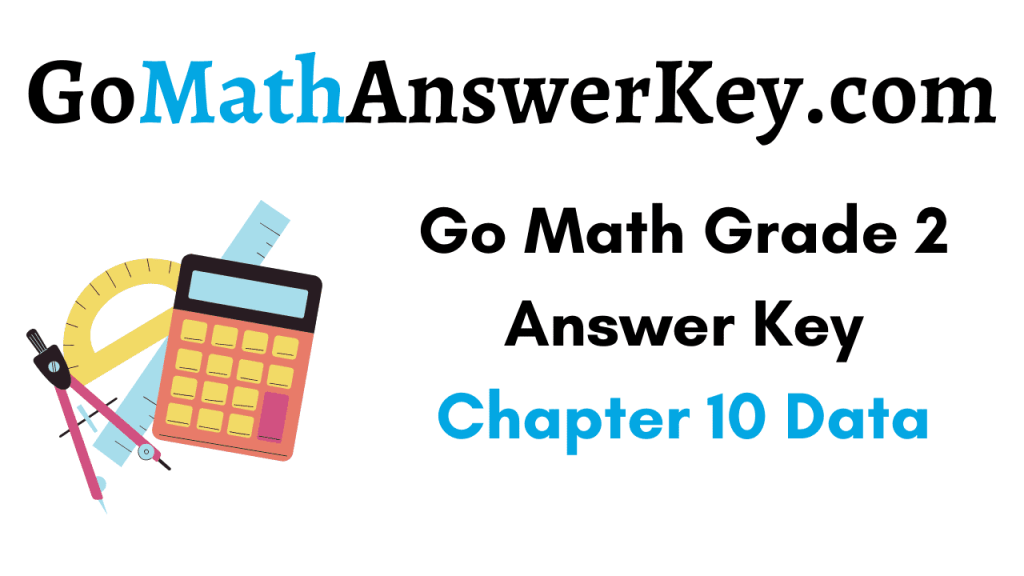 Go Math Grade 2 Answer Key Chapter 10