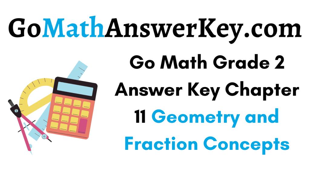 Go Math Grade 2 Answer Key Chapter 11