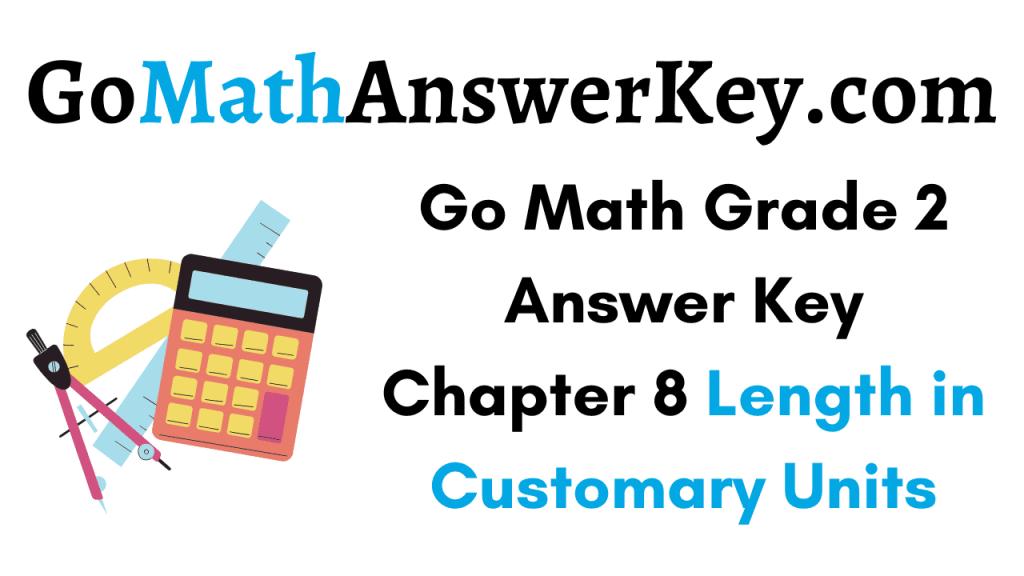 Go Math Grade 2 Answer Key Chapter 8