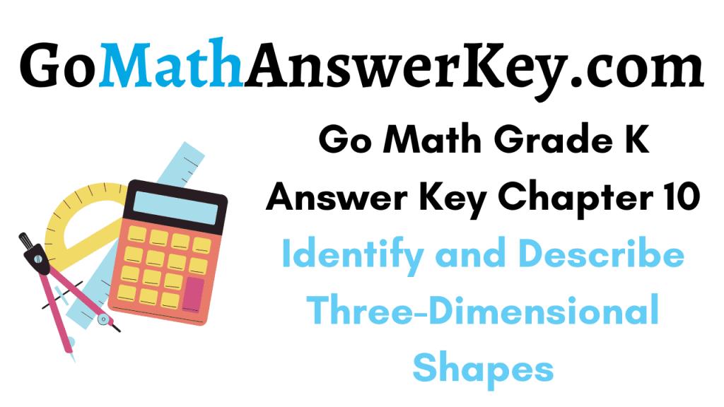 Go Math Grade K Answer Key Chapter 10