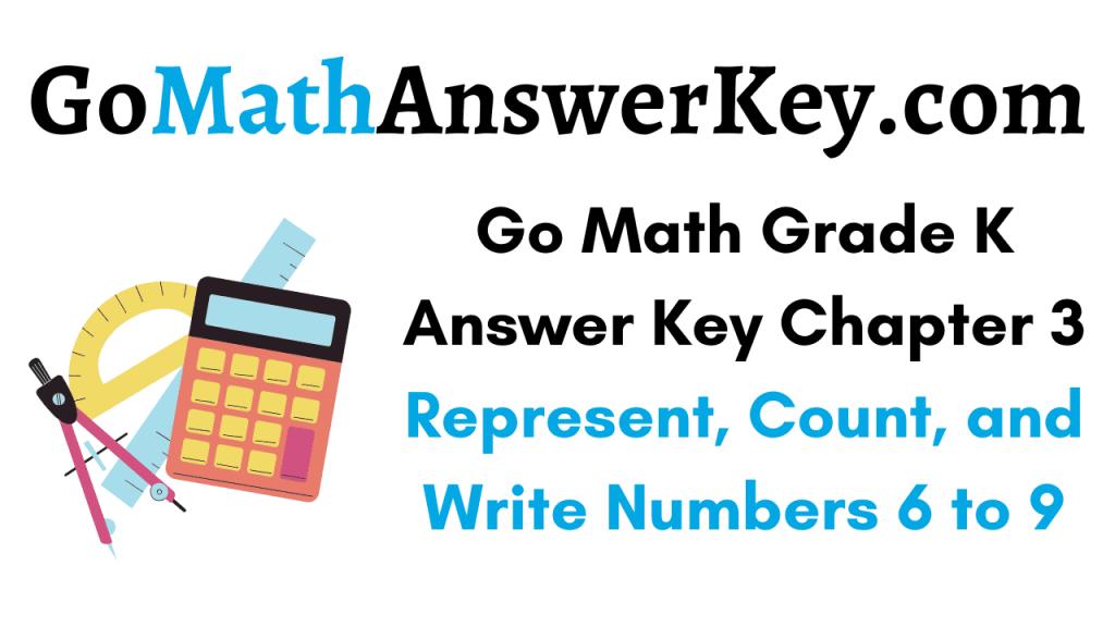 Go Math Grade K Answer Key Chapter 3